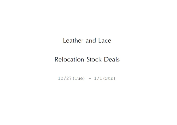 Leather and Lace Relocation Stock Deals